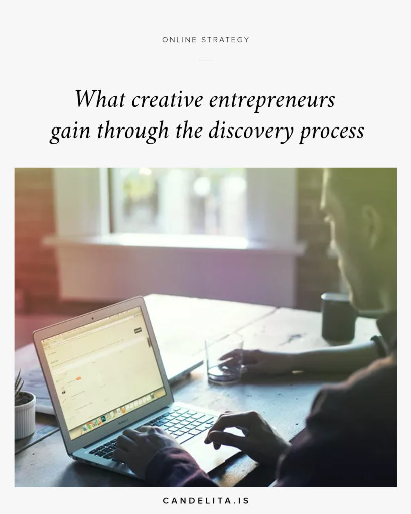 What creative entrepreneurs gain through the discovery process
