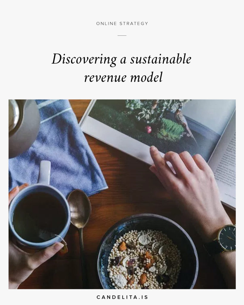 Discovering a sustainable revenue model